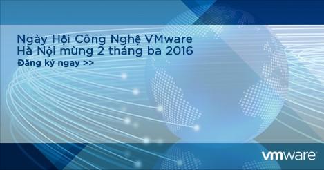 ngay-hoi-cong-nghe-vmware-2016-tai-ha-noi